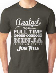 Funny Ninja Analyst T-shirt Unisex T-Shirt