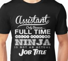 Funny Assistant T-shirt Novelty Unisex T-Shirt