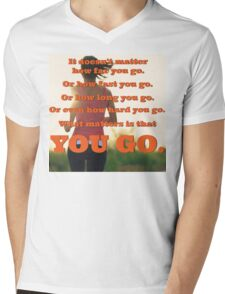 What Matters Is That You Go Mens V-Neck T-Shirt