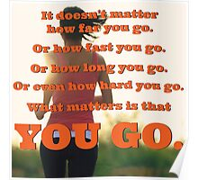 What Matters Is That You Go Poster