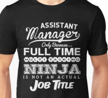Funny Assistant Manager T-shirt Novelty Unisex T-Shirt