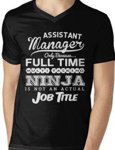 Funny Assistant Manager T-shirt Novelty Mens V-Neck T-Shirt