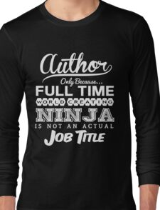 Funny Author T-shirt Novelty Long Sleeve T-Shirt