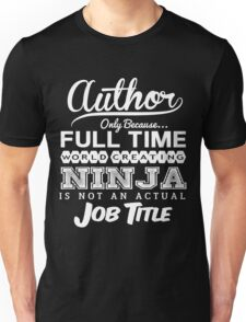 Funny Author T-shirt Novelty Unisex T-Shirt