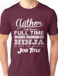 Funny Author T-shirt Novelty Unisex T-Shirt