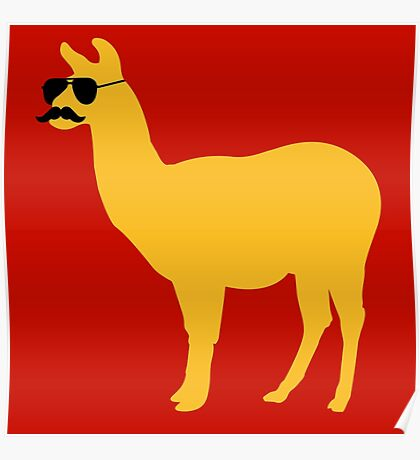 Funny llama with sunglasses and mustache Poster