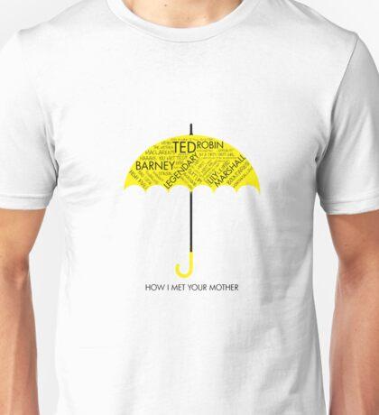 Yellow Umbrella- HIMYM Unisex T-Shirt