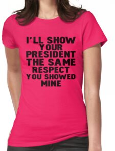 Anti-Trump Respect Womens Fitted T-Shirt
