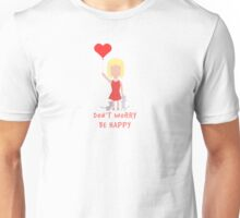Don`t Worry Be Happy Girl And Cats Unisex T-Shirt