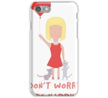 Don`t Worry Be Happy Girl And Cats iPhone Case/Skin