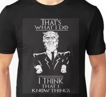 """I Think That I Know Things"" Unisex T-Shirt"