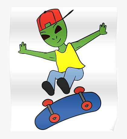 Funny Alien On Skateboard Poster
