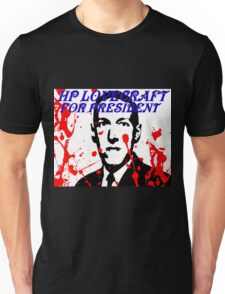 HP LOVECRAFT FOR PRESIDENT Unisex T-Shirt