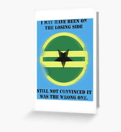 Losing Side - Browncoats Greeting Card