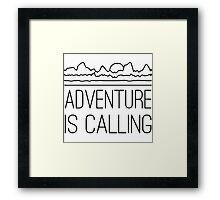 Adventure is calling Framed Print