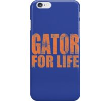 Gator for Life iPhone Case/Skin