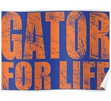 Gator for Life Poster