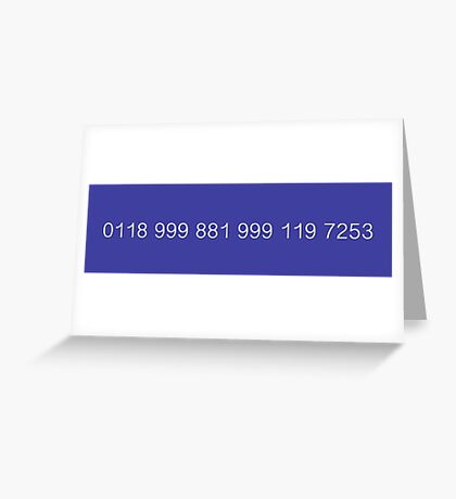 The New Easy-to-Remember Emergency Service Number: 0118 999 881 999 119 7253 - The IT Crowd Greeting Card