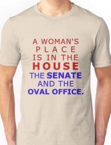 Woman's Place Unisex T-Shirt