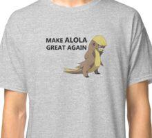MAKE ALOLA GREAT AGAIN! Classic T-Shirt