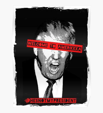#hesnotmypresident Poster