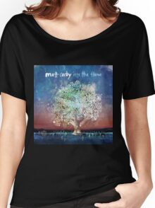 matt corby in to the flame Women's Relaxed Fit T-Shirt
