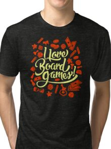 I Love Board Games Tri-blend T-Shirt