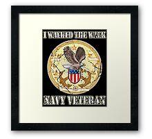 I Walked The Walk Navy Veteran Framed Print