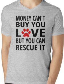 You Can't Buy Love But You Can Rescue It Mens V-Neck T-Shirt