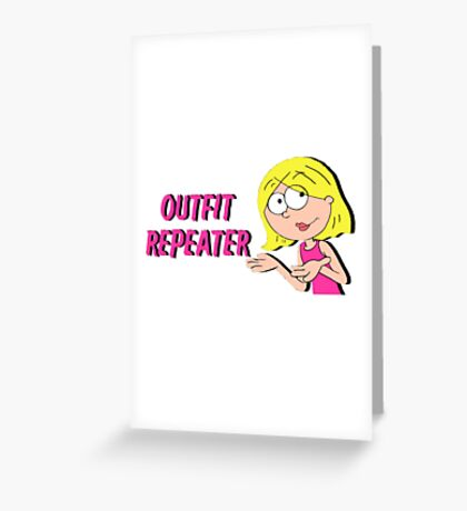 Outfit Repeater Greeting Card