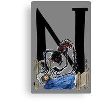 N is for Nightmare Canvas Print
