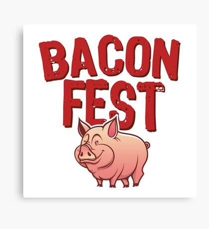 Bacon Fest Canvas Print