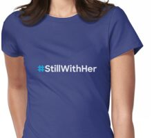 #StillWithHer (white) Womens Fitted T-Shirt