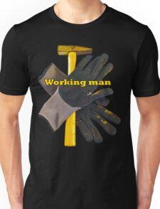 Working man Unisex T-Shirt