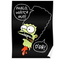 Pablo D'oh! Poster