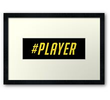 #PLAYER (OVERWATCH) Framed Print