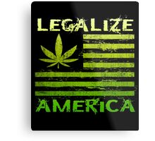 Legalize America Marijuana Pot Leaf Metal Print