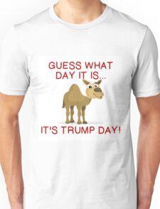 IT'S TRUMP DAY Unisex T-Shirt