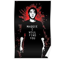 TWD - Maggie, I Will Find You! (Glenn) Poster