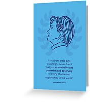Hillary Clinton Inspiring Quote Greeting Card