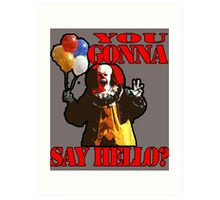 Pennywise the Clown - IT by Stephen King Art Print