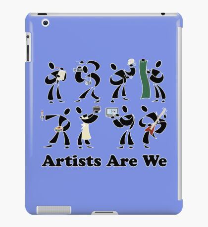 Artists Are We iPad Case/Skin