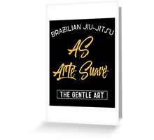Brizilian Jiu-Jitsu As Arte Suave BJJ Greeting Card