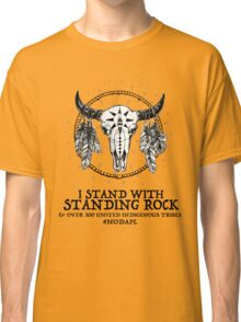 I Stand With Standing Rock Sioux Tribe Classic T-Shirt