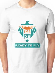 ready to fly Unisex T-Shirt