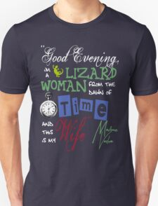 Madame Vastra Quote Unisex T-Shirt