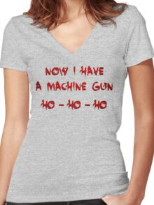 DIE HARD NOW I HAVE A MACHINE GUN HO-HO-HO Women's Fitted V-Neck T-Shirt