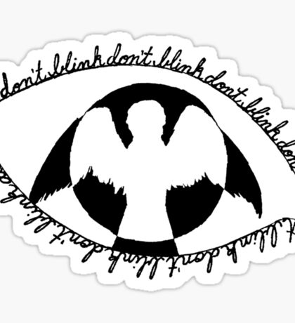 Don't Blink - (Weeping Angel In Your Eye) Sticker