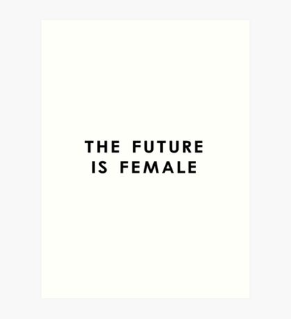 The Future Is Female | White Art Print