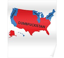Dumbfuckistan Map Poster